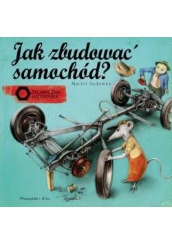 Jak zbudować samochód? Techniczna historyjka