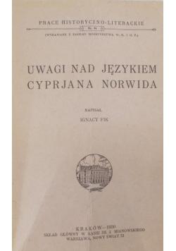 Uwagi nad językiem Cyprjana Norwida , 1930 r.