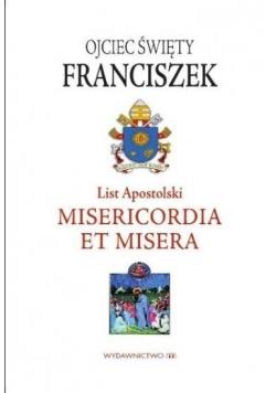 List Apostolski. Misericordia et Misera