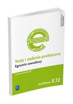 Testy i zad. prakt. Tech. informatyk kw. E.12 WSiP