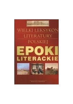Epoki literackie. Wielki leksykon literatury polskiej