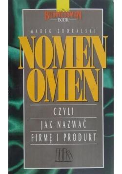 Nomen Omen. Czyli jak nazwać firmę i produkt