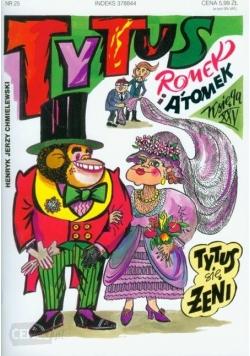 Tytus, Romek i Atomek. Tytus się żeni