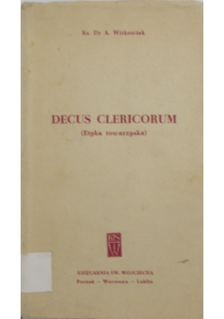 Decus Clericorum (Etyka towarzyska)