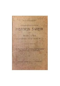 Obszerniejsza historja święta albo biblijna starego testamentu, 1929 r.