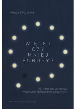 Więcej czy mniej Europy