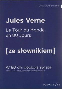 W 80 dni dookoła świata wersja francuska z podręcznym słownikiem