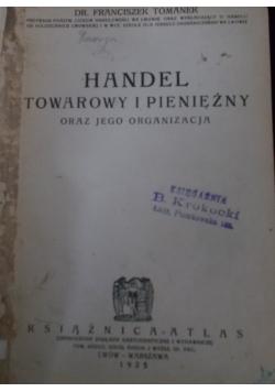 Handel towarowy i pieniężny oraz jego organizacja, 1925r
