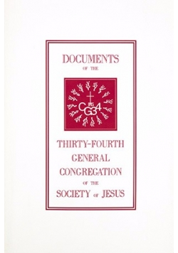 Dokuments of the thirty fourth general congregation of the society of Jesus