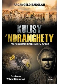 Kulisy Ndranghety. Profil najgroźniejszej mafii..