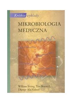 Krótkie wykłady Mikrobiologia medyczna