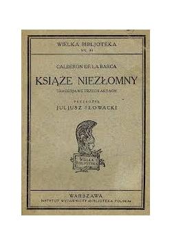 Książe niezłomny, 1844r.
