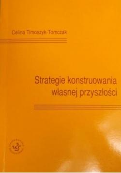 Strategie konstruowania własnej przyszłości