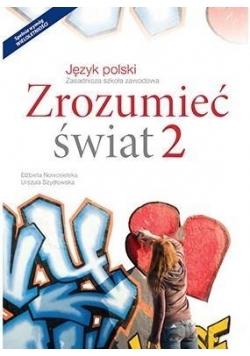 J. Polski ZSZ 2 Zrozumieć świat Podr. w.2016 NE
