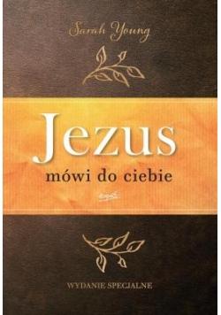 Jezus mówi do Ciebie.Wydanie jubileuszowe