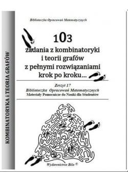 103 zadania z kombinatoryki i teorii grafów w.2015