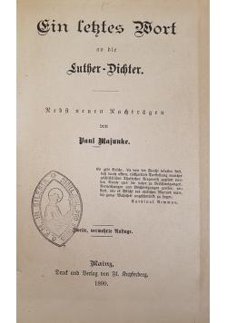 Ein lektes Wort an die Luther-Dichter, 1890r.
