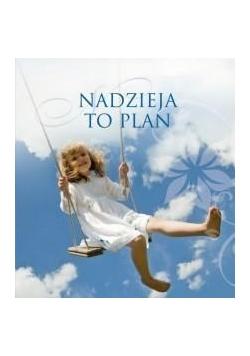 Muszelka 14 - Nadzieja to plan