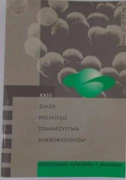 Zjazd Polskiego Towarzystwa mikrobiologów. Streszczenie referatów i doniesień