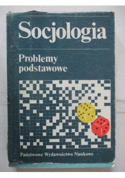 Socjologia. Problemy podstawowe