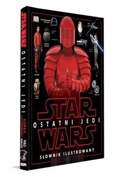 Star Wars. Ostatni Jedi. Słownik ilustrowany