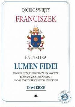 Encyklika Lumen Fidei - Światło wiary