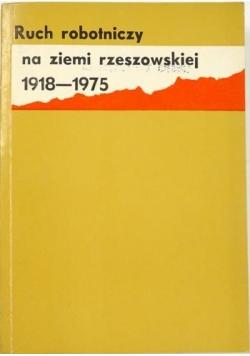Ruch robotniczy na ziemi rzeszowskiej 1918-1975