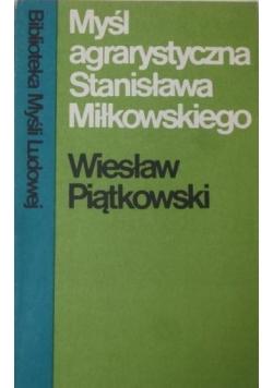 Myśl agrarystyczna Stanisława Miłkowskiego