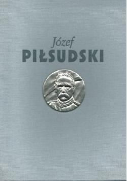 Józef Piłsudski Służba Ojczyźnie