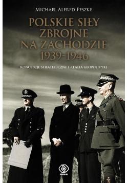 Polskie Siły Zbrojne na Zachodzie 1939-1946