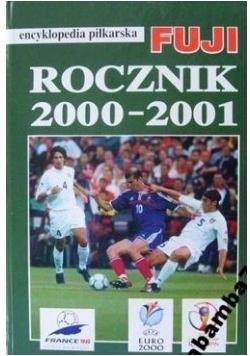 Encyklopedia piłkarska Fuji. Rocznik 2000-2001