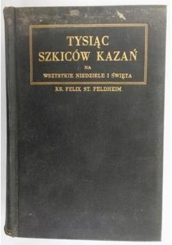 Tysiąć Szkiców Kazań, 1941 r.