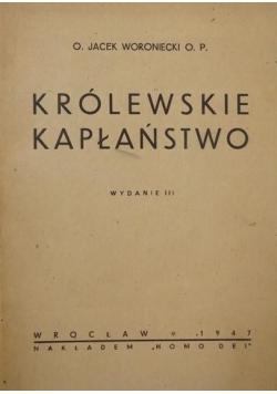 Królewskie kapłaństwo, 1947r.