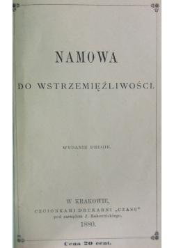 Namowa do wstrzemięźliwości, 1880 r.