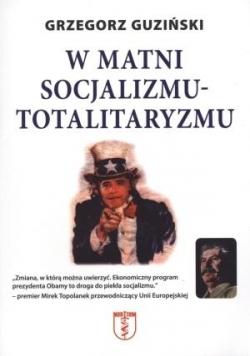 W matni socjalizmu - totalitaryzmu