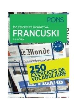 250 ćwiczeń ze słownictwa z kluczem. Francuski w.2