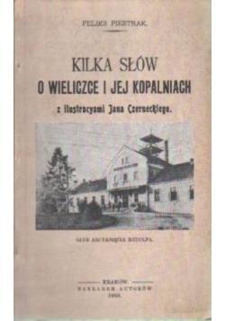 kilka słów o Wieliczce i jej kopalniach,reprint