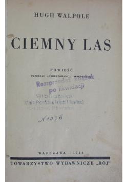 Ciemny las, 1934r.