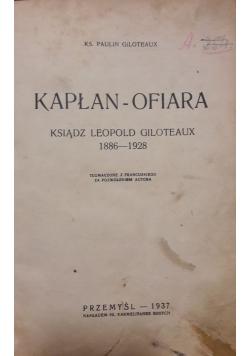 Kapłan-ofiara, 1937r.