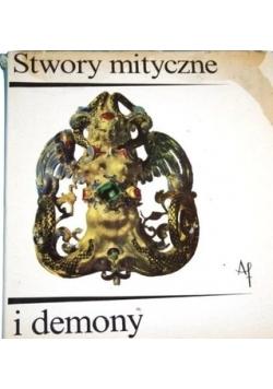 Stwory Mityczne i Demony. Fantastyczny Świat istot Mieszanych.