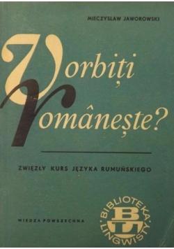 Vorbiti romaneste?. Zwięzły kurs języka rumuńskiego