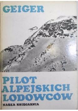 Pilot alpejskich lodowców