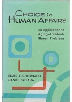 Choice in human affairs