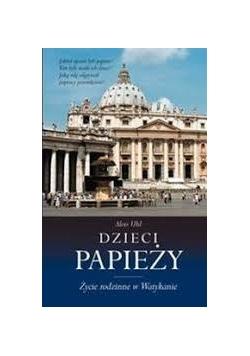 Dzieci papieży. Życie rodzinne w Watykanie