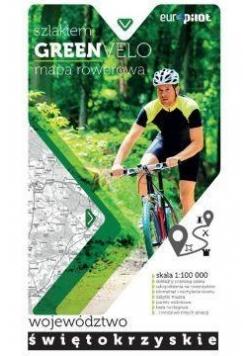 Green Velo.Województwo świętokrzyskie 1:100 000