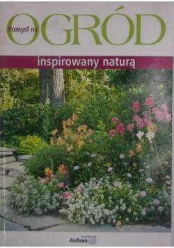 Pomysł na ogród inspirowany naturą