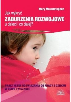 Jak wykryć zaburzenia rozwojowe u dzieci...