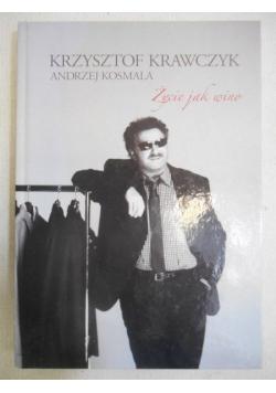 Krawczyk Krzysztof - Życie jak wino
