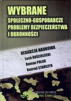 Wybrane społeczno-gospodarcze problemy bezpieczeństwa i obronności