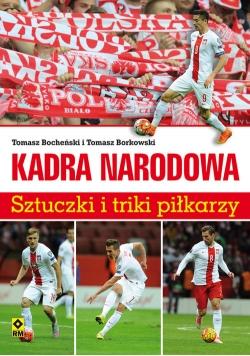 Kadra narodowa Sztuczki i triki piłkarzy